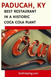 Discover the best restaurant in Paducah, Kentucky which is i a restored historic Coca cola plant