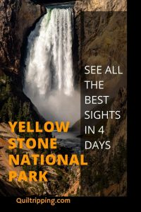 A Yellowstone National Park itinerary to see all the major sights in 4 days