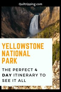 A guide for seeing all the best sights in Yellowstone national Park on a 4 day itenerary