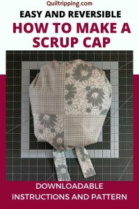 Learn how to make your own scrub cap with these easy to follow instructions and a printable pattern