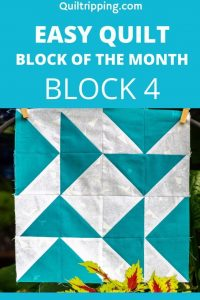 Easy Quilt Block of the Month - Block 4