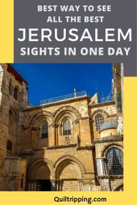 How to see all the best sights in Jerusalem in one day