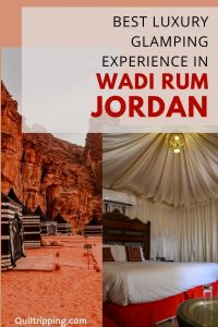 How to have the best glamping expereince in the beautiful desert of Wadi Rum, Jordan